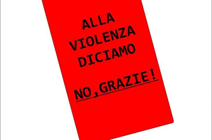 Alla violenza diciamo: no grazie!